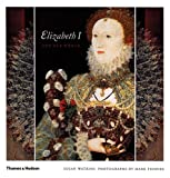 Elizabeth I and Her World: In Public and in Private