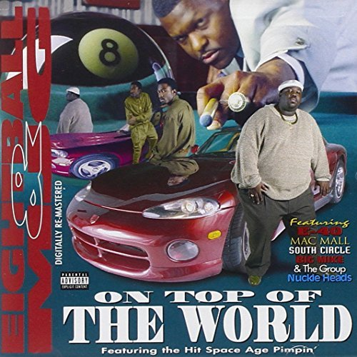 On Top of the World by 8ball & Mjg (2003-02-11)