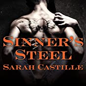 Sinner's Steel: Sinner's Tribe Motorcycle Club, Book 3 | Sarah Castille