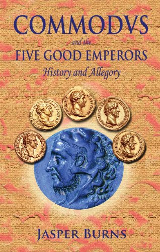 Amazon commodus and the five good emperors ebook jasper burns commodus and the five good emperors by burns jasper fandeluxe Gallery