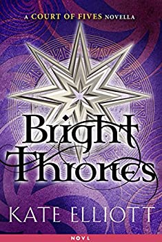 Bright Thrones by Kate Elliott fantasy book reviews