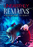 Unearthly Remains (More in Heaven and Earth Book 3)
