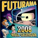 Futurama Wall Calendar, Matt Groening, 0061231339