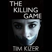 The Killing Game--A serial killer suspense thriller (English Edition)