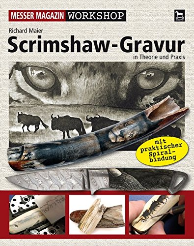 Scrimshaw-Gravur: In Theorie und Praxis (Messer Magazin Workshop)