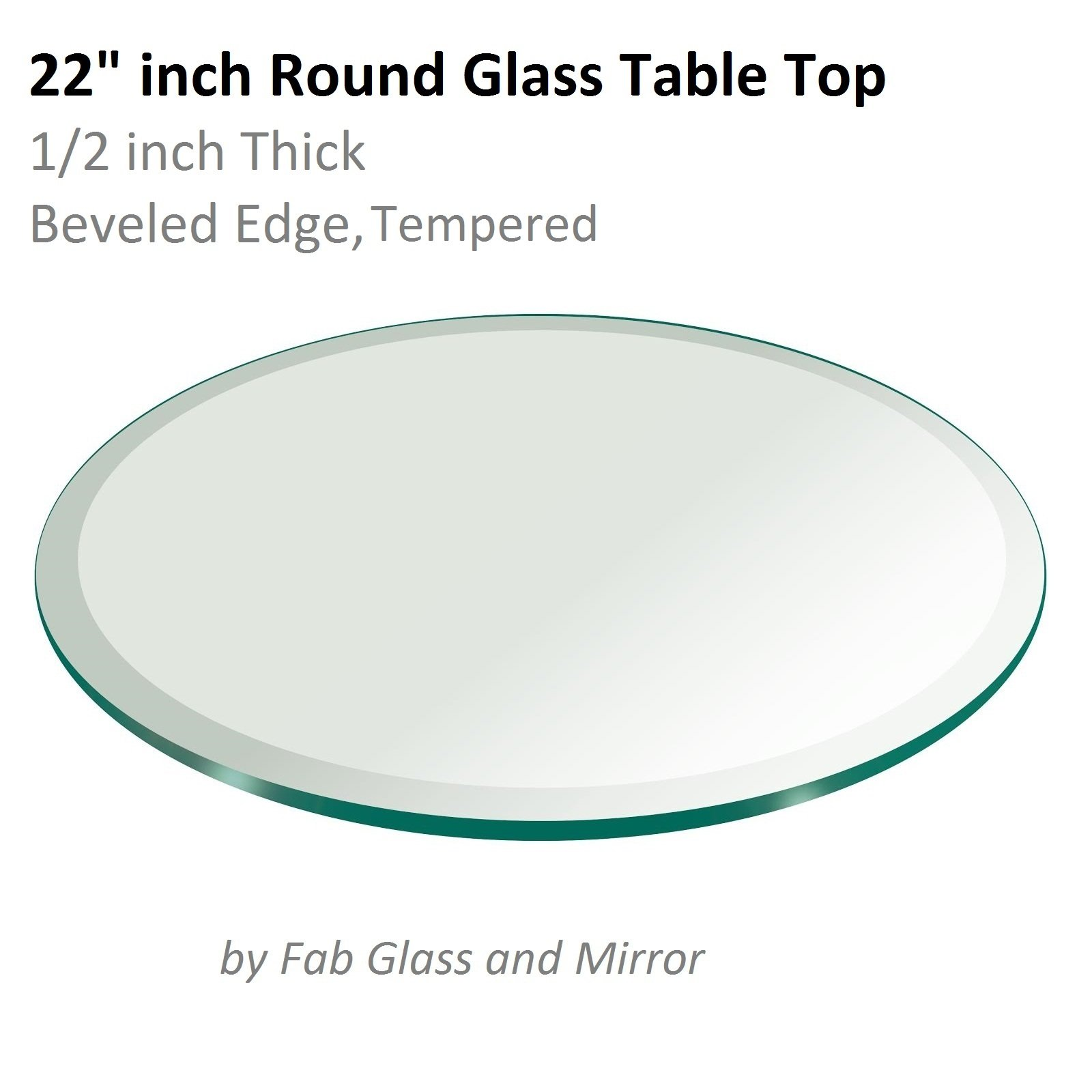 22'' Inch Round Glass Table Top 1/2'' Thick Tempered Beveled Edge by Fab Glass and Mirror