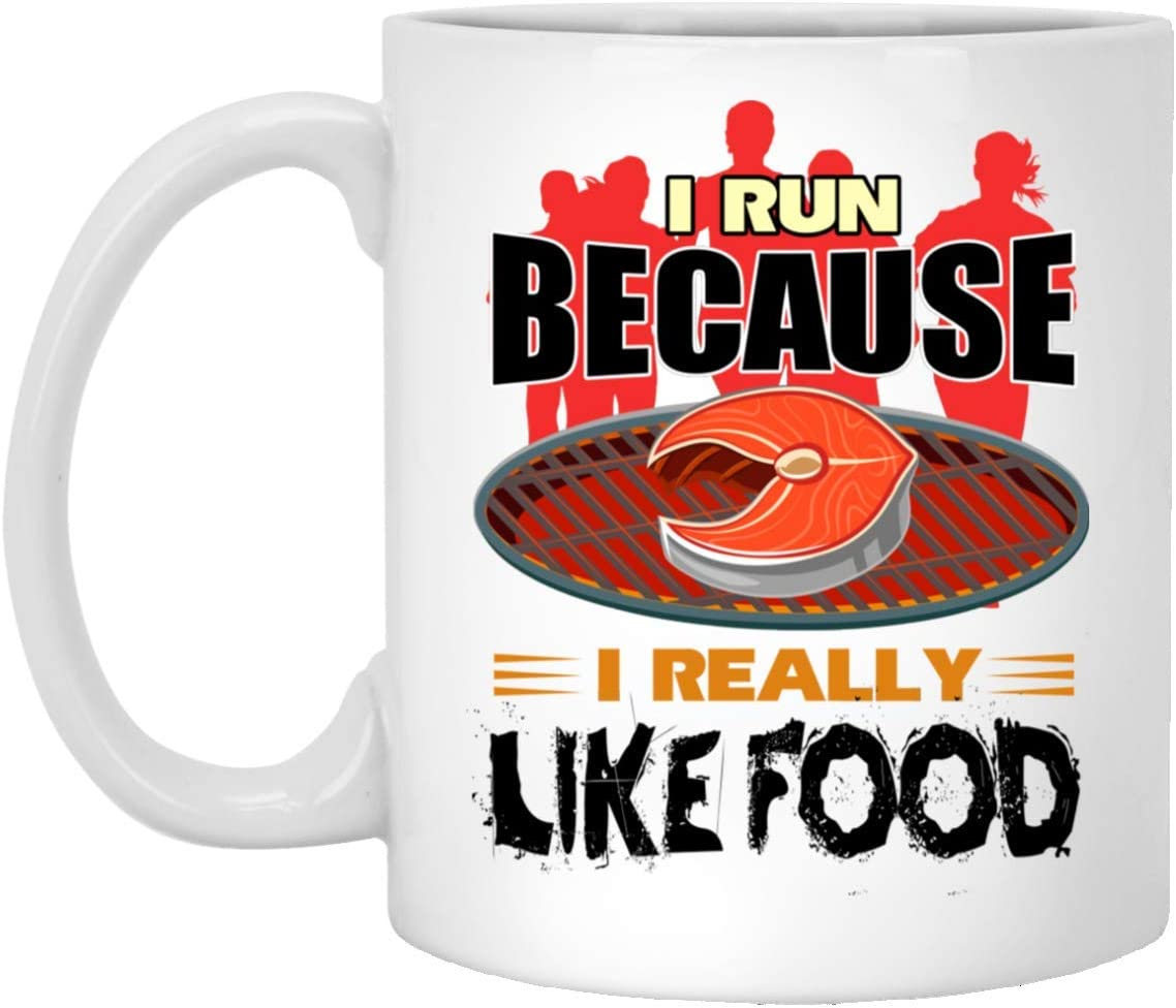 I Run Because I Really Like Food Mug - I Really like Food - 11 oz White Coffee Cup - 100006