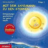 Mit dem Sandmann zu den Sternen. CD: Entspannungsgeschichten zur guten Nacht