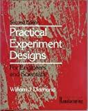 Practical Experiment Designs, Diamond, William J., 0442318499