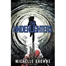 The Underlighters (The Nightmare Cycle)