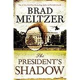 The President's Shadow (The Culper Ring Series, 2)