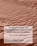 Introduction to Differential Equations and Linear Algebra, Alan Parks, 1500698296