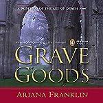 Grave Goods | Ariana Franklin