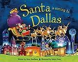 Santa Is Coming to Dallas, Steve Smallman, 1492607002
