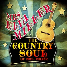 Mrs Elva Miller Mrs Millers Greatest Hits