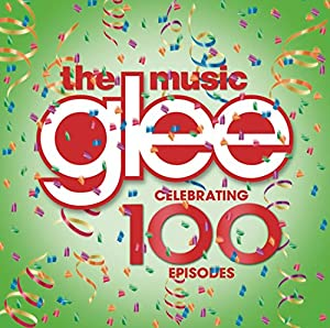 Glee: The Music Presents The Best Of Glee Celebrating 100 Episodes ...