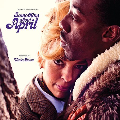 Adrian Younge Presents - Adrian Younge Presents Something About April (Deluxe) by Adrian Younge (2015-05-04)