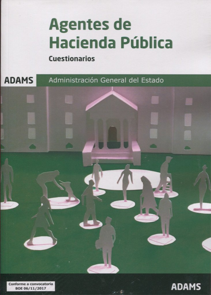 Cuestionarios Agentes de Hacienda Pública Tapa blanda – 22 feb 2018 Obra colectiva Adams 8491474315 Public administration