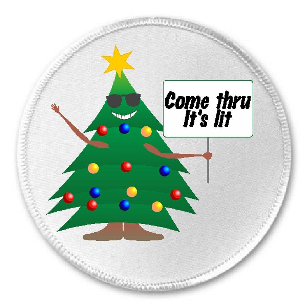 amazoncom christmas tree come thru its lit 3 sew iron on patch funny joke humor lights clothing - Where Does The Christmas Tree Come From