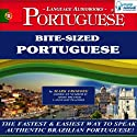 Bite-Sized Portuguese (Brazilian) Audiobook by Mark Frobose Narrated by Mark Frobose