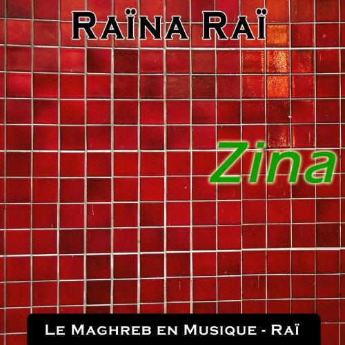 RAINA MP3 RAI ZINA TÉLÉCHARGER