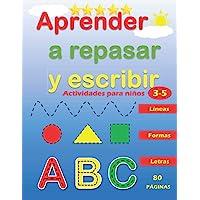 Aprender a Repasar y Escribir : Líneas Formas Letras: Libro de Trazos para Niños Preescolar : Actividades para Niños de…