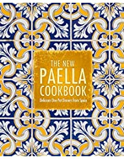 The New Paella Cookbook: Delicious One Pot Dinners from Spain