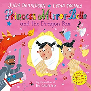 book cover of Princess Mirror-Belle and the Dragon Pox