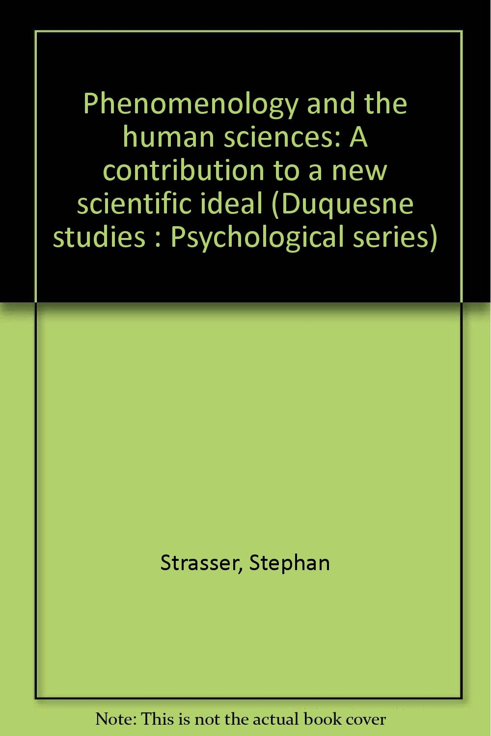 Phenomenology and the Human Sciences