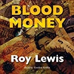 Blood Money: Inspector Crow, Book 4 | Roy Lewis