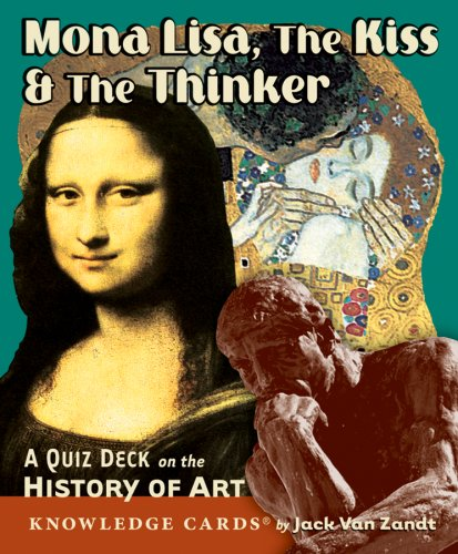 Mona Lisa, The Kiss & The Thinker: A Quiz Deck on the History of Art Knowledge Cards Deck