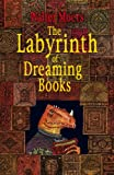 The Labyrinth of Dreaming Books (Zamonia 5)