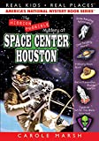 The Mission Possible Mystery at Space Center Houston (27) (Real Kids Real Places) offers