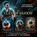Clans of Shadow Omnibus: Volumes 1-3: Heart of Gold, Feet of Clay, Fists of Iron: An Urban Fantasy Series Audiobook by J. A. Cipriano, J. B. Garner Narrated by Joe Hempel