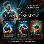 Clans of Shadow Omnibus: Volumes 1-3: Heart of Gold, Feet of Clay, Fists of Iron: An Urban Fantasy Series | J. B. Garner, J. A. Cipriano