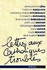 Lettres aux catholiques troublés par Léna