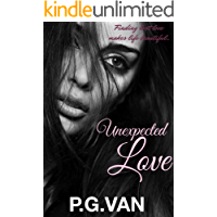 Unexpected Love : A Short, Sweet & Steamy Romance