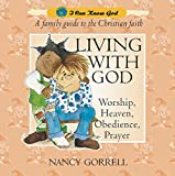 Living with God, Nancy Gorrell, 1857925327