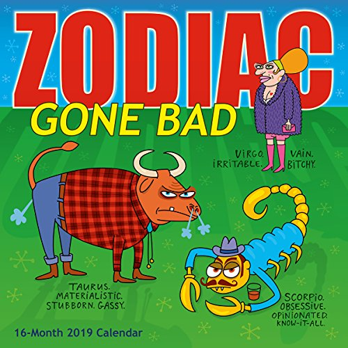 - Zodiac Gone Bad 2019 Wall Calendar