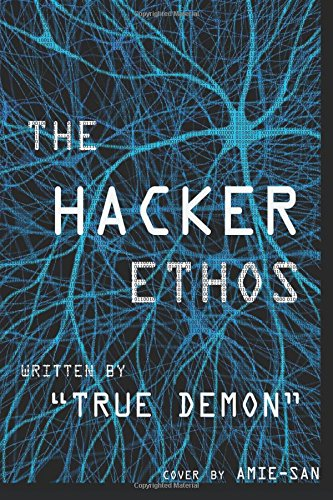 Download The Hacker Ethos: The Beginner's Guide to Ethical Hacking and Penetration Testing PDF