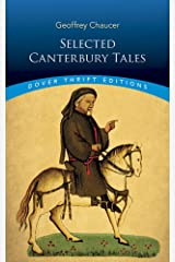 """Canterbury Tales: """"General Prologue"""", """"Knight's Tale"""", """"Miller's Prologue and Tale"""", """"Wife of Bath's Prologue and Tale"""" (Dover Thrift Editions) Paperback"""