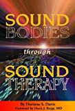 Sound Bodies through Sound Therapy