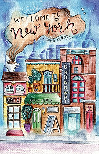 Welcome to New York by [Ferraz, Luana]
