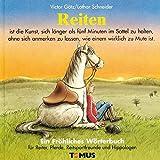 Reiten. Ein fröhliches Wörterbuch für Reiter, Pferde, Reitsportfreunde und Hippologen.