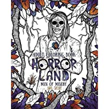 Adult Coloring Book Horror Land: Men of Misery (Book 3)