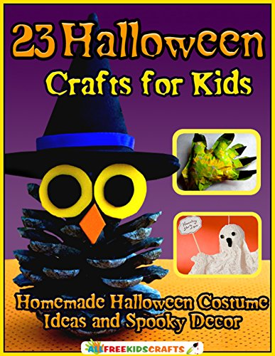 23 Halloween Crafts for Kids: Homemade Halloween Costume Ideas and Spooky Decor by [Publishing, Prime]