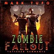 Tattered Remnants: Zombie Fallout 9 | Mark Tufo