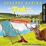 Der Tod sonnt sich im Campingstuhl (Sofia und die Hirschgrund-Morde 2)   Susanne Hanika