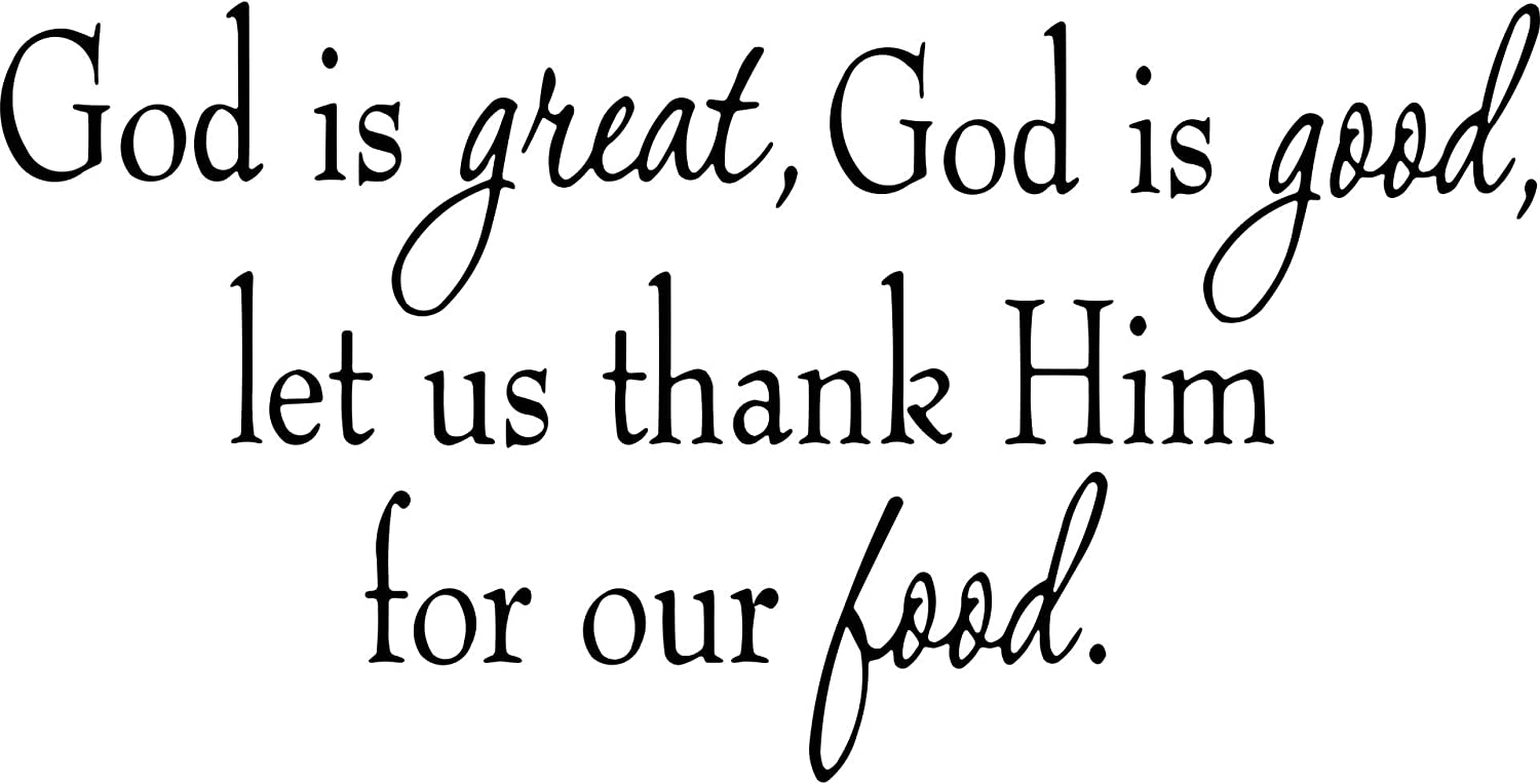 God is Great, God is Good, Let Us Thank Him for Our Food Wall Decal VWAQ-1632-V1
