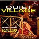 Quiet Village / The Enchanted Sea